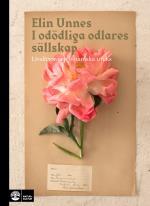 I Odödliga Odlares Sällskap - Livsläxor Och Botaniska Tricks