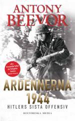 Ardennerna 1944 - Hitlers Sista Offensiv