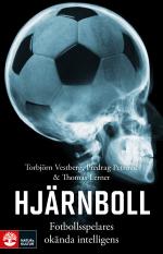 Hjärnboll - Fotbollsspelares Okända Intelligens