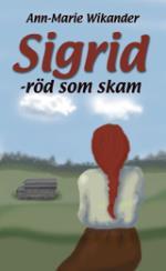 Sigrid Röd Som Skam