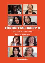 Förortens Grupp 8 - 2000-talets Kvinnokamp