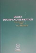 Dewey Decimalklassifikation - Principer Och Tillämpning