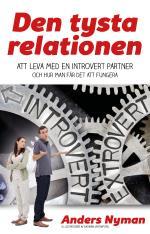 Den Tysta Relationen - Att Leva Med En Introvert Partner Och Hur Man Får Det Att Fungera