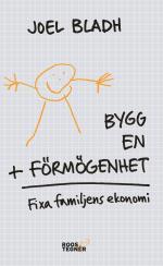 Bygg En Förmögenhet - Fixa Familjens Ekonomi