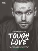 Tough Love - Det Mentala Träningsprogrammet Som Maximerar Din Potential