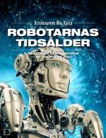 Robotarnas Tidsålder