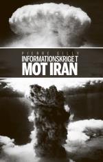 Informationskriget Mot Iran