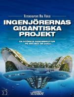 Ingenjörernas Gigantiska Projekt