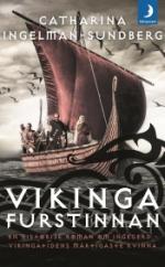 Vikingafurstinnan - En Historisk Roman Om Ingegerd - Vikingatidens Mäktigaste Kvinna