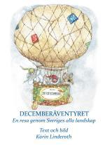 Decemberäventyret - En Resa Genom Sveriges Alla Landskap