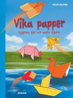 Vika Papper - Flygplan, Djur Och Andra Figurer
