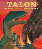 Talon - Den Modiga Dinosaurien