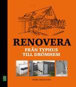 Renovera - Från Typhus Till Drömhem