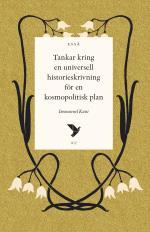 Tankar Kring En Universell Historieskrivning För En Kosmopolitisk Plan