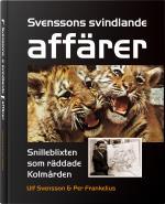 Svenssons Svindlande Affärer - Snilleblixten Som Räddade Kolmården