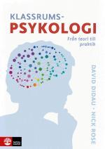 Klassrumspsykologi - Från Teori Till Praktik