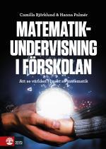 Matematikundervisning I Förskolan - Att Se Världen I Juset Av Matematik