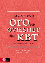 Hantera Oro Och Ovisshet Med Kbt - En Arbetsbok Vid Gad
