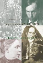 Inte Bara Kyrkans - Jesus I Kulturen