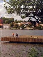 I Våra Kvarter - Strängnäs 2000 - 2010