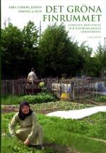 Det Gröna Finrummet - Etnicitet, Friluftsliv Och Naturumgängets Urbanisering