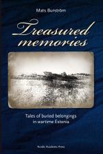 Treasured Memories - Tales Of Buried Belongings In Wartime Estonia