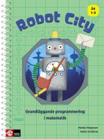 Robot City - Grundläggande Programmering I Matematik Åk 1-3