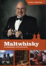 Maltwhisky- 28 Smakrika Upplevelser
