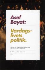 Vardagslivets Politik - Texter Om Hur Vanliga Människor Förändrar Mellanöstern