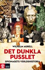 Det Dunkla Pusslet - Spionagets Historia - Från Faraos Ögon Och Öron Till G