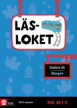Läsloket Åk 1-3 Station 2b Skogen