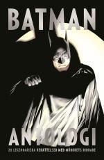 Batman Antologi - 20 Legendariska Berättelser Med Mörkrets Riddare