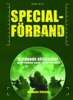 Specialförband - Stridande Elitstyrkor - Deras Hemliga Vapen, Taktik Och Teknik