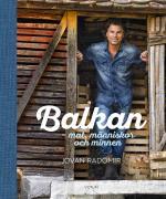 Balkan- Mat, Människor Och Minnen
