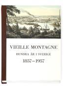 Vieille Montagne - Hundra År I Sverige 1857-1957 - Minnesskrift