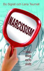 Narcissism - Jag, Mig Och Mitt
