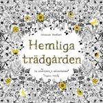 Hemliga Trädgården - En Skattjakt I Målarboken