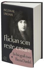 Flickan Som Reste Ensam - En Biografi Över Thora Dardel