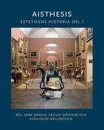 Aisthesis - Estetikens Historia D.1