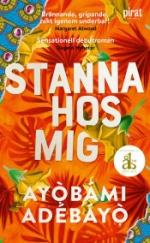 Stanna Hos Mig