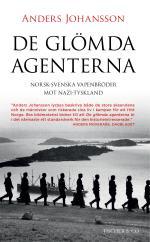 De Glömda Agenterna - Norsk-svenska Vapenbröder Mot Nazi-tyskland