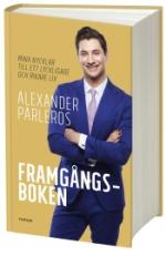 Framgångsboken - Mina Nycklar Till Ett Lyckligare Och Rikare Liv