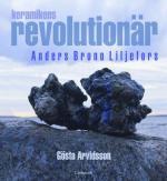 Keramikens Revolutionär - Anders Bruno Liljefors