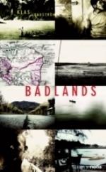 Badlands - Identitet, Överlevnad Och Plats I Amerikas Glömda Zoner