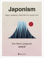 Japonism - Ikigai, Skogsbad, Wabi-sabi Och Mycket Mer