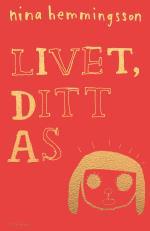 Livet, Ditt As
