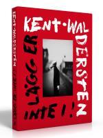 Kent Waldersten- Lägg Er Inte I!