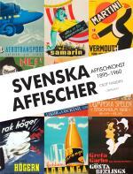 Svenska Affischer - Affischkonst 1895-1960