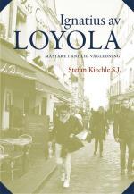 Ignatius Av Loyola - Mästare I Andlig Vägledning