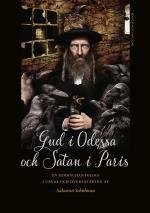 Gud I Odessa Och Satan I Paris - En Jiddischantologi